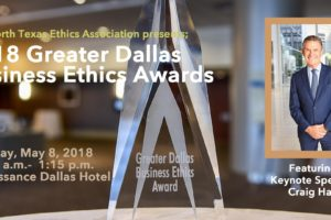 The 2018 Greater Dallas Business Ethics Award: More Than Expected!