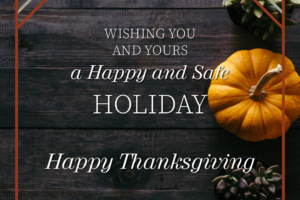 "Graphic of a small pumpkin with succulents and the text, ""Wishing you and yours a happy and safe holiday. Happy Thanksgiving."""